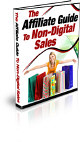 The Affiliate Guide To Non-Digital Sales