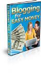 Blogging For Easy Money