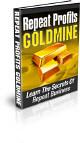 Repeat Profits Goldmine
