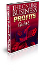 The Online Business Profits Guide