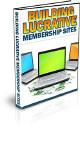 Building Lucrative Membership Sites