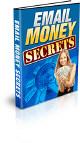 Email Money Secrets