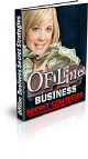 Offline Business Secret Strategies